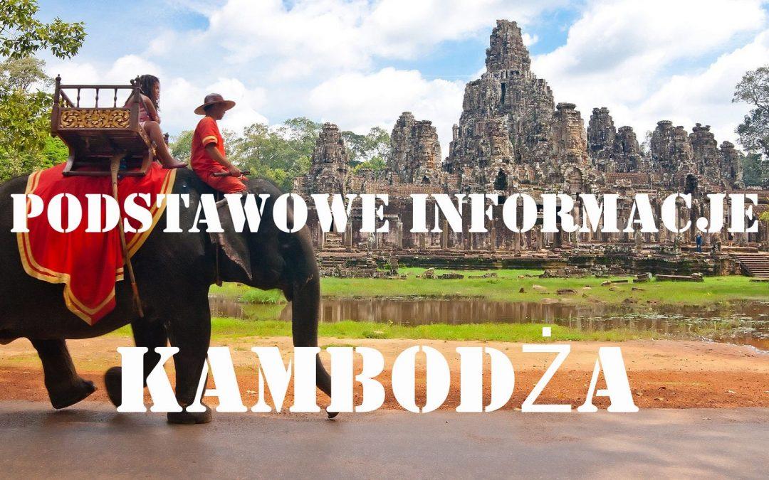 Kambodża – Podstawowe informacje