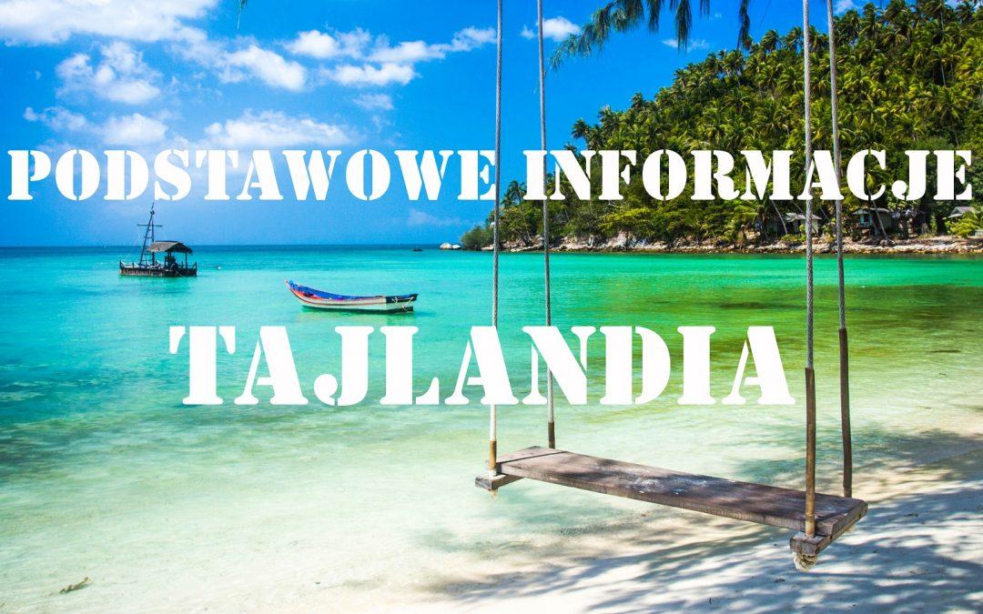 Tajlandia – Podstawowe informacje
