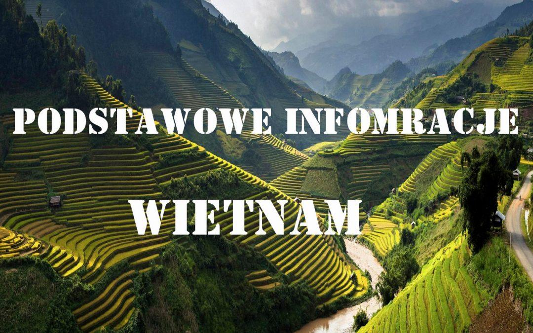 Wietnam – Podstawowe informacje